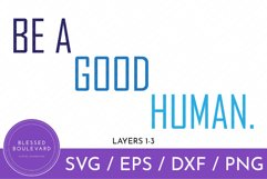 Be A Good Human SVG Design   Be Kind SVG Product Image 2