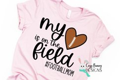 Football Mom SVG, My Heart is on the Field, Football Heart Product Image 1