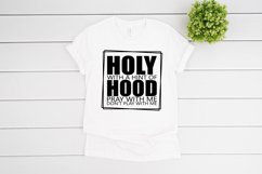 Holy With A Hint Of Hood SVG files for Cricut Product Image 3