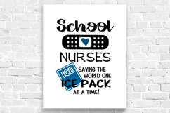 School nurses, saving the world one ice pack at a time svg Product Image 2