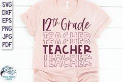 Twelfth Grade Teacher SVG | Teacher Shirt SVG Product Image 1