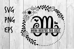 Mom you're the best SVG design Product Image 1