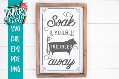 Soak Your Troubles Away Rustic Farmhouse Bathroom SVG DXF Product Image 1