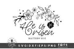 He Is Risen SVG   Easter SVG   Floral Bible Verse Cut File Product Image 1