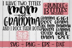 BUNDLE - I Have Two Titles Mom And Grandma And I Rock Them B Product Image 1