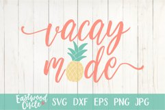 Vacay Mode - A Summer SVG File for Crafters Product Image 2