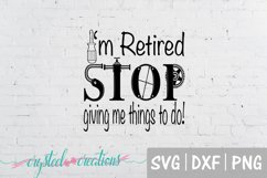 I'm Retired SVG, DXF, PNG Product Image 2