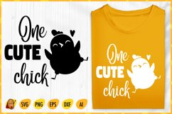 One Cute Chick SVG - Easter SVG - Easter Chick SVG Product Image 1