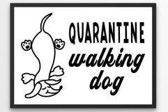 Quarantine SVG Walking dog tax Product Image 1