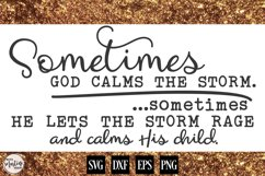 Sometimes God Calms the Storm Product Image 1