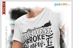 My Broom Broke So Now I Teacher SVG Cut File Product Image 4