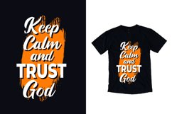 Keep calm trust god modern typography quote t shirt design Product Image 1