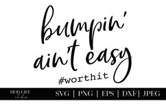 Bumpin Ain't Easy SVG Cut File - SVG PNG JPEG DXF EPS Product Image 2