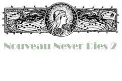 Nouveau Never Dies 2 Product Image 3