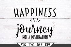 Happiness Is A Journey Not A Destination SVG Product Image 2