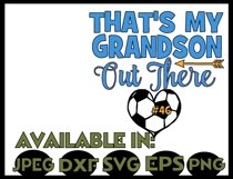 Soccer svg SVG DXF JPEG Silhouette Cameo Cricut That's my Grandson iron on Grandma shirt Grammy of soccer player svg Product Image 3