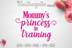 Mommy's Princess in Training Product Image 1