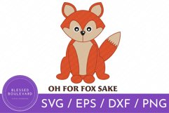 Oh For Fox Sake SVG | Fox Cut File Design | Funny Animal SVG Product Image 1