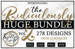 The Ridiculously Huge SVG Bundle Vol 2 | 278 Unique Designs Product Image 1