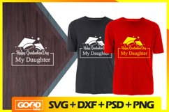 Happy Graduation Day My Daughter SVG, Cut Files, EPS, PNG Product Image 1