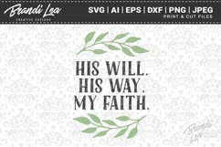 His Will His Way My Faith SVG Cutting Files Product Image 1