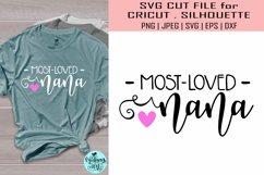 Most loved nana svg, grandma shirt svg Product Image 1