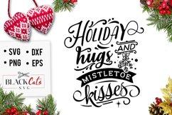 Holiday Hugs and mistletoe kisses SVG Product Image 1