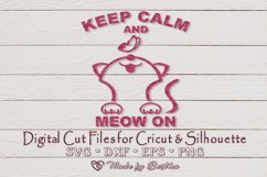 Keep Calm and Meow On - SVG cut file Product Image 1
