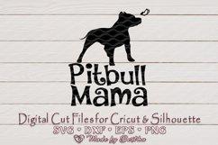 Pitbull Mama, Dog Mom, Pet Mom, Dog Lover- SVG cut file Product Image 1