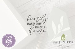 Family Makes This House A Home SVG, Farmhouse SVG Product Image 2