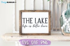 Lake House SVG, The Lake, Life is Better Here, Wood Sign SVG Product Image 1