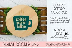 Coffee Before Talkie SVG  Silhouette and Cricut Cut Files Product Image 2