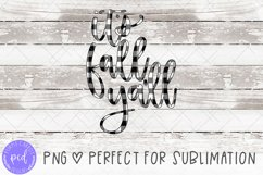 It's Fall Ya'll Hand-Lettered Sublimation File Product Image 1