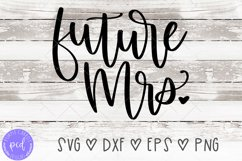 Future Mrs Hand-Lettered Cut File Product Image 1