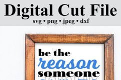 Be the reason someone smiles today digital file svg Product Image 5