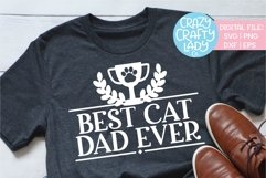 Best Cat Dad Ever Pet Owner Animal SVG DXF EPS PNG Cut File Product Image 1
