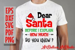 Dear Santa How Much Do You Know Svg Christmas Shirt Design Product Image 4