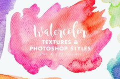 Vector & JPG Watercolor Textures & Photoshop Effect Styles Product Image 1
