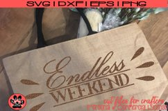 Endless Weekend | Vacation/Retirement/Summer SVG Cut File Product Image 1