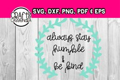 Kindness quote - wreath svg - Always stay humble and be kind Product Image 1