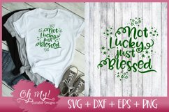 Not Lucky Just Blessed - SVG DXF EPS PNG Cutting Fi Product Image 1