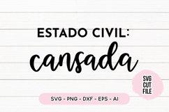 Spanish Quote SVG - Estado Civil - Cansada Product Image 1