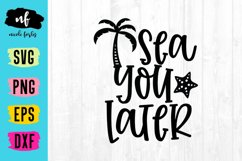 Sea You Later SVG Cut File Product Image 1