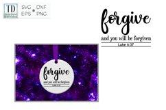 Luke 6.37 Forgive Scripture, A Forgiveness Bible Verse SVG Product Image 2