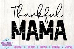 Thankful SVG   Mom SVG   Thankful Mama   Thanksgiving SVG Product Image 3