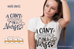 I Can't Stayhome I'M A Nurse | Lettering Quotes Product Image 1