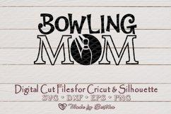 Bowling Mom svg, Mom svg, Bowling Ball SVG - Digital Cut Product Image 1