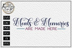 Meals and Memories Are Made Here - A horizontal Sign SVG Product Image 2