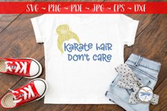 Karate Hair Don't Care 2- Martial Arts SVG Product Image 1