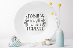 Family is a gift that lasts forever svg Family Quote clipart Product Image 2